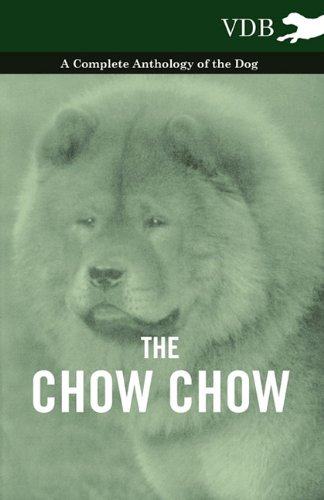 the-chow-chow-a-complete-anthology-of-the-dog-