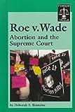 Famous Trials - Roe v. Wade