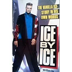 Funny product Ice by Ice: The Vanilla Ice Story in His Own Words