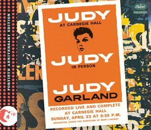 Judy At Carnegie Hall: Fortieth Anniversary Edition by Judy Garland