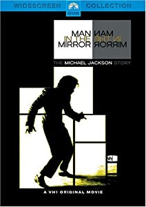 Man In The Mirror - The Michael Jackson Story by Paramount