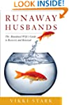 Runaway Husbands: The Abandoned Wife'...