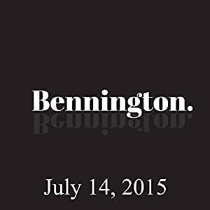 Bennington, July 14, 2015 Radio/TV Program