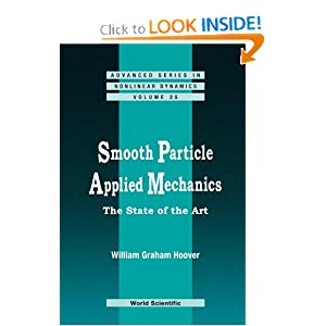 Smooth Particle Applied Mechanics: The State of the Art William G. Hoover