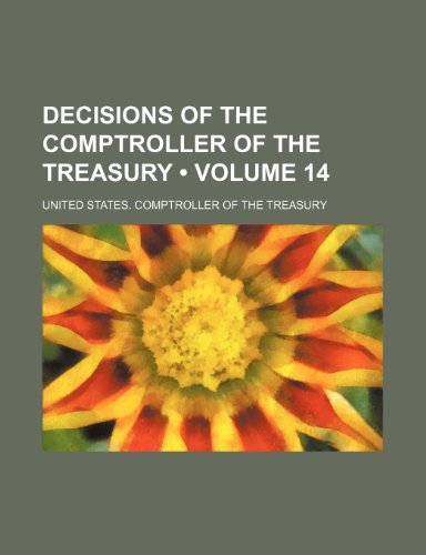 Decisions of the Comptroller of the Treasury (Volume 14)