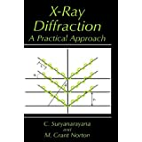 X-Ray Diffraction: A Practical Approach (Artech House Telecommunications)