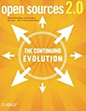 img - for By Chris DiBona Open Sources 2.0: The Continuing Evolution (1st Frist Edition) [Paperback] book / textbook / text book