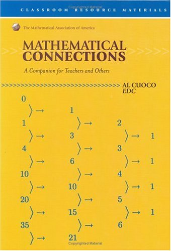 Mathematical Connections: A Companion for Teachers (Classroom Resource Material)