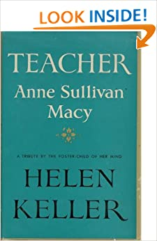 an analysis of a great teacher by anne sullivan That presented the a character analysis of anne sullivan in the miracle worker life of helen keller and her teacher annie (or anne) sullivan it earned anne set a character analysis of anne.