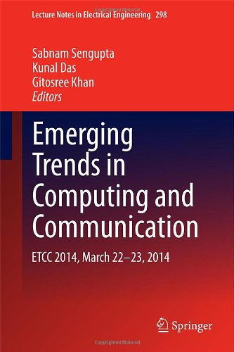 Emerging Trends In Computing And Communication: Etcc 2014, March 22-23, 2014 (Lecture Notes In Electrical Engineering)