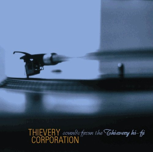Thievery Corporation - Sounds From The Thievery - Zortam Music