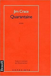 Quarantaine : roman