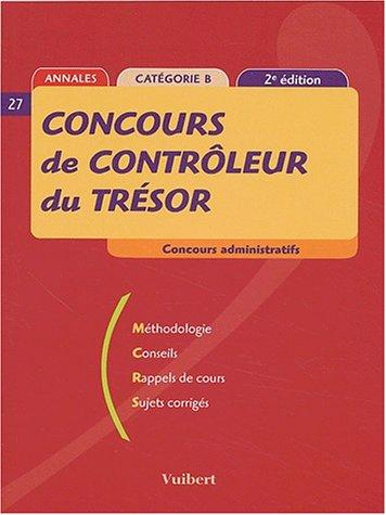 Concours de contrôleur du Trésor ( 2ème édition 2003): Concours administratifs, catégorie B