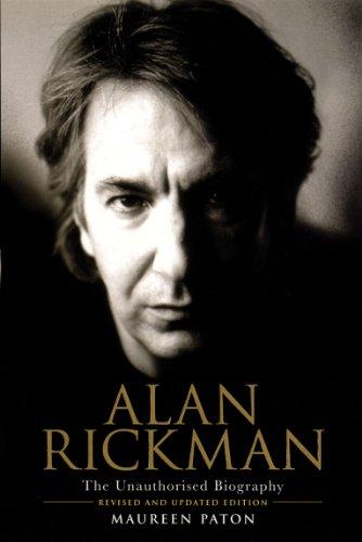 Maureen Paton - Alan Rickman: The Unauthorised Biography