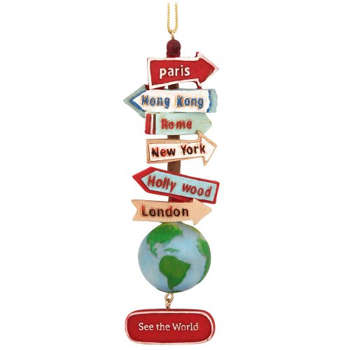 "STACKED WORLD SIGNS WITH GLOBE ""SEE THE WORLD"" ORNAMENT"