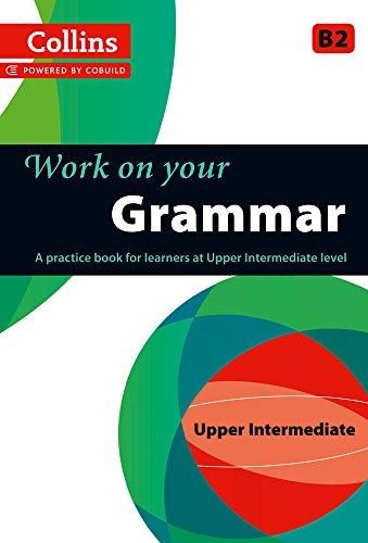 Grammar : B2 (Collins Work on Your...)