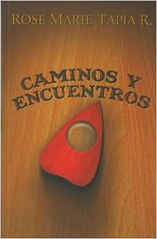 Caminos y encuentros (Spanish Edition) (Spanish) Perfect Paperback
