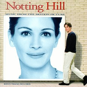 Notting Hill: Music From The Motion Picture by Island