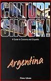 Culture Shock!: Argentina Pb