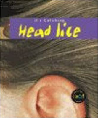 Head Lice (Its Catching)