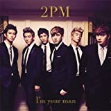I'm your man-2PM