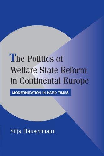The Politics of Welfare State Reform in Continental Europe Paperback (Cambridge Studies in Comparative Politics)