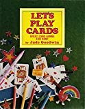 Let's Play Cards!: Great Card Games for Kids