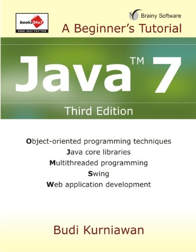 Java 7: A Beginner's Tutorial