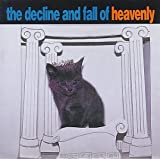 The Decline & Fall of Heavenly