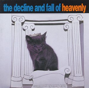 Decline & Fall of Heavenly