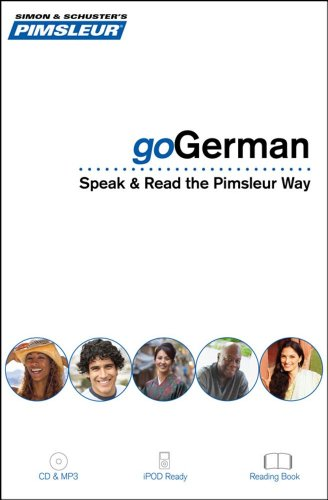 goGerman: Learn to Speak, Read, and Understand German with Pimsleur Language Programs (Simon & Schuster's Pimsleur)