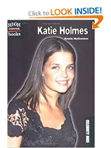 Katie Holmes (High Interest Books) by Kristin McCracken