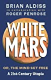 White Mars (0751529788) by Penrose, Roger