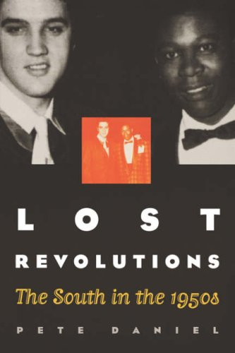 Lost Revolutions: The South in the 1950s