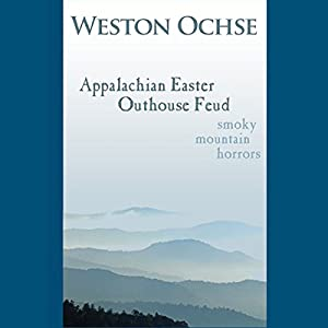 Appalachian Easter Outhouse Feud Audiobook