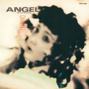 Angel-We Are Beautiful