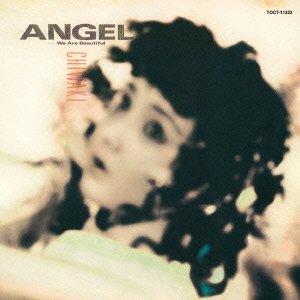 Angel-We Are Beautiful