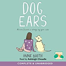 Dog Ears Audiobook by Anne Booth Narrated by Ashleigh Cheadle