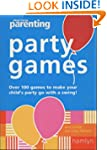 """Practical Parenting"" Party Games: Ov..."