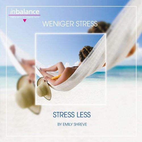 weniger-stress-stress-less