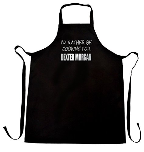 I'd rather be cooking for Dexter Morgan apron, wrapping and gift message service available (Dexter Morgan Merchandise compare prices)