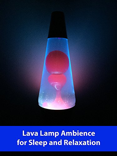 Lava Lamp Ambience for Sleep and Relaxation