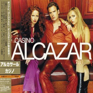 Alcazar - Casino+2 [Japan] - Zortam Music