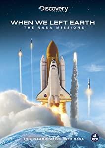 When We Left Earth: The NASA Missions (Limited Edition)