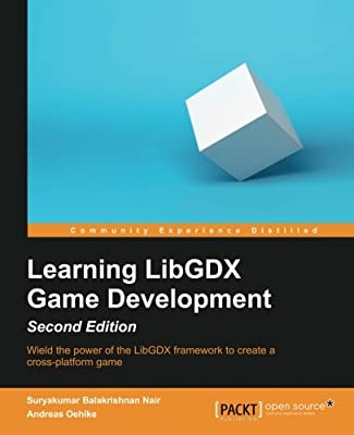 Learning LibGDX Game Development, Second Edition