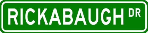 RICKABAUGH Street Sign ~ Personalized Family Lastname Sign ~ Gameroom, Basement, Garage Sign Novelty** ALUMINUM - Buy RICKABAUGH Street Sign ~ Personalized Family Lastname Sign ~ Gameroom, Basement, Garage Sign Novelty** ALUMINUM - Purchase RICKABAUGH Street Sign ~ Personalized Family Lastname Sign ~ Gameroom, Basement, Garage Sign Novelty** ALUMINUM (The Lizton Sign Shop, Home & Garden,Categories,Patio Lawn & Garden,Outdoor Decor)