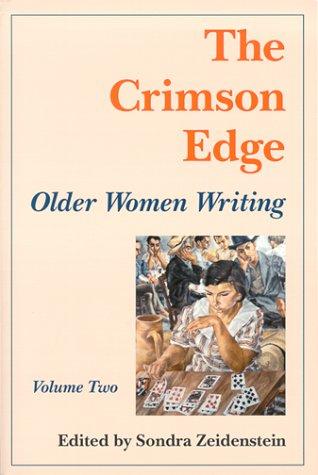 The Crimson Edge: Older Women Writing, Volume Two (Crimson Edge Chapbook)