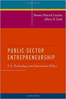 Public Sector Entrepreneurship: U.S. Technology And Innovation Policy