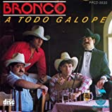 echange, troc Bronco - Todo Galope