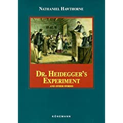 "a description of nathaniel hawthorne expressions according to dr heideggers experiment Britannica classic: nathaniel hawthorne's ""dr heidegger's experiment"" ""dr heidegger's experiment"" deals with two of hawthorne's favourite themes: the consequences of tampering with nature."